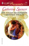 The Italian Billionaire's Christmas Miracle - Catherine Spencer