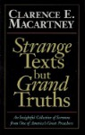 Strange Texts But Grand Truths - Clarence E. Macartney