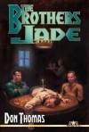 The Brothers Jade - Don Thomas