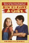How to Fight a Girl - Thomas Rockwell, Gioia Fiammenghi