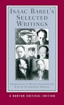 Isaac Babel's Selected Writings - Isaac Babel, Peter Constantine, Gregory Freidin