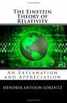 The Einstein Theory of Relativity - Hendrik Antoon Lorentz, Albert Einstein