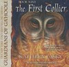 The First Collier (Guardians Of Ga'hoole, Book 9) (Library Edition) - Kathryn Lasky