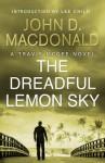 The Dreadful Lemon Sky (Travis McGee, #16) - John D. MacDonald