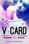 V-Card (Sharing Spaces Book 1) - Alicia Michaels