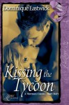 Kissing the Tycoon (Finally Ever After) - Dominique Eastwick