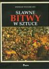 Sławne bitwy w sztuce - Zdzisław Żygulski (junior)