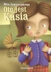 Oto jest Kasia - Mira Jaworczakowa