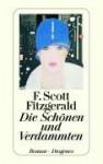 Die Schönen und Verdammten - F. Scott Fitzgerald, Hans-Christian Oeser