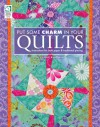 Put Some Charm in Your Quilts: Instructions for Both Paper & Traditional Piecing - Connie Kauffman