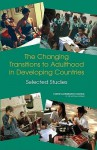 The Changing Transitions to Adulthood in Developing Countries: Selected Studies - Cynthia B. Lloyd