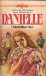 Danielle - Vivian Schurfranz