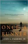Once a Runner - John L. Parker Jr., John L Parker