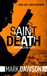 Saint Death - Mark Dawson