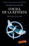 L'ocell de la revolta (Els jocs de la fam, #3) - Suzanne Collins