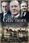 The Guv'nors: Ten of Scotland Yard's Greatest Detectives - Dick Kirby