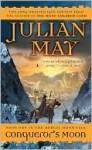 Conqueror's Moon (Boreal Moon) - Julian May