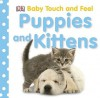 Puppies and Kittens - Jennifer Quasha, Anne Millard, Victoria Harvey