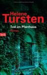 Tod im Pfarrhaus (Irene Huss, #4) - Helene Tursten, Holger Wolandt