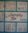 Calligraphy Tips - Bill Gray