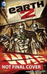Earth 2, Vol. 3: Battle Cry - James Robinson, Nicola Scott, Trevor Scott