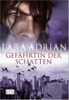 Gefährtin der Schatten - Lara Adrian, Katrin Kremmler