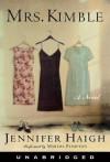 Mrs. Kimble (Audio) - Jennifer Haigh, Martha Plimpton
