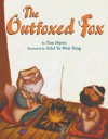 The Outfoxed Fox - Tim J. Myers, Ariel Ya-Wen Pang