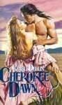 Cherokee Dawn - Genell Dellin