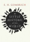 A Little History of the World (Audio) - Ernst Hans Josef Gombrich