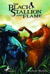 The Black Stallion and Flame (Black Stallion Series, Book 15) - Walter Farley
