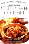 More from the Gluten-free Gourmet: Delicious Dining Without Wheat - Bette Hagman