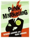 Punk Marketing - Richard Laermer, Mark Simmons