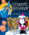 Origami Holidays - Duy Nguyen