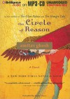 The Circle of Reason - Amitav Ghosh, Simon Vance