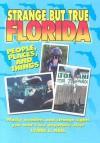 Strange But True Florida - Lynne L. Hall