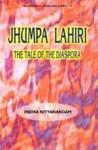 Jhumpa Lahiri: The Tale of the Diaspora - Indira Nityanandam
