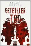 Geteilter Tod Thriller - Hilary Norman, Rainer Schumacher