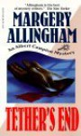 Tether's End - Margery Allingham