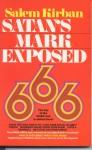 Satan's Mark exposed - Salem Kirban