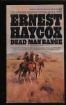 Dead man range - Ernest Haycox