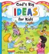 God's Big Ideas for Kids - Crystal Bowman, Becky Radtke