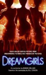 Dreamgirls - Denene Millner, Bill Condon