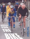 Need for the Bike - Paul Fournel, Allan Stoekl