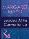 Bedded At His Convenience (Mills & Boon Modern) - Margaret Mayo