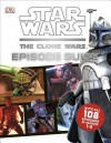 Star Wars: The Clone Wars Episode Guide - Jason Fry