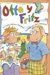 Otto y Fritz - Sydnie Meltzer Kleinhenz, Chris Demarest