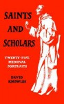 Saints & Scholars - David Knowles