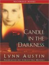 Candle in the Darkness: Refiner's Fire Series, Book 1 (MP3 Book) - Lynn Austin, Christina Moore