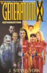 Generation X: Genogoths - J. Steven York